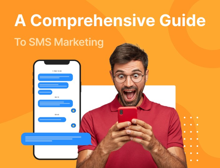 Guide to SMS marketing